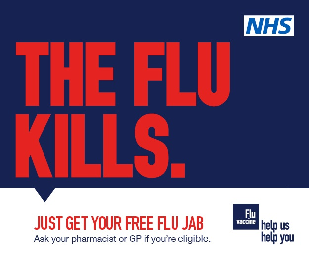 The flu kills. Just get your free flu jab. Ask your GP if you're eligible.